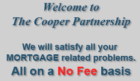 Welcome to The Cooperpartnership 'One Stop Shop'. Satisfy all your monetary needs. Solve all your financial problems. All on a No Fee Basis.